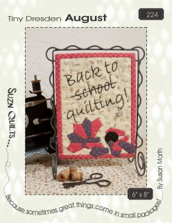 Suzn+Quilts+Tiny+Dresden+August+Cover