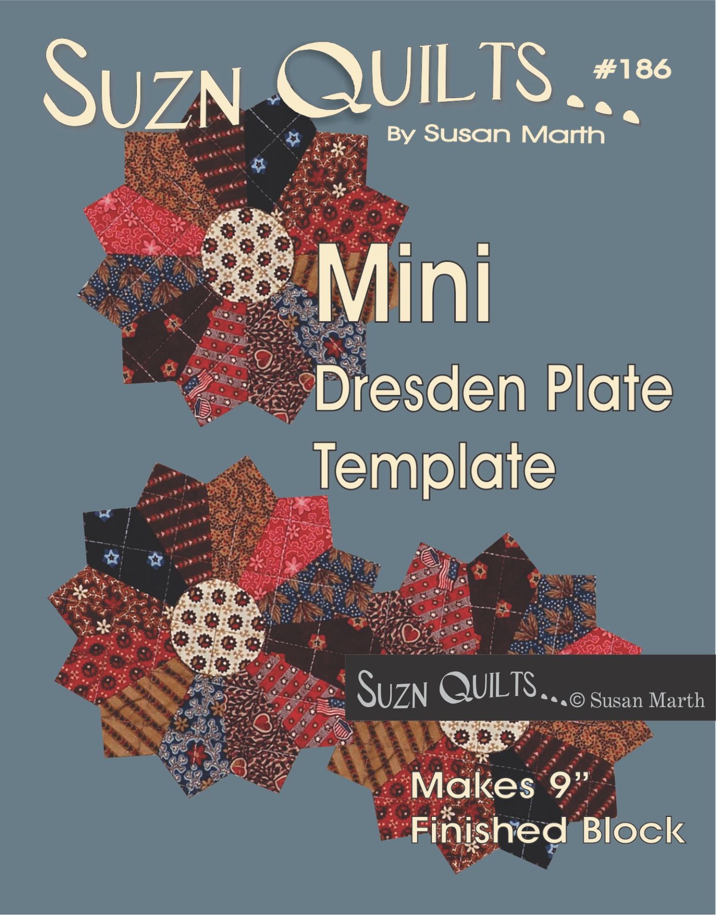 Suzn Quilts New Dresden Plate Patterns Quilting My Way Through Life